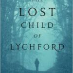 The Lost Child Of Lychford (Witches Of Lychford book 2) by Paul Cornell (book review).