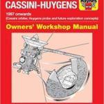NASA/ESA/ASI Cassini-Huygens Owner's Workshop Manual: 1997-2017 by Ralph Lorenz (book review).