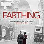 Farthing (The Small Change Trilogy book 1) by Jo Walton (book review).