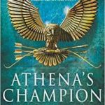 Athena's Champion (Olympus Trilogy book 1) by David Hare and Cath Mayo (book review).