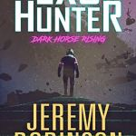 Exo-Hunter: Dark Horse Rising by Jeremy Robinson (book review)