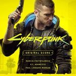 Cyberpunk 2077 – Original Score by P.T. Adamczyk, Paul Leonard-Morgan and Marcin Przybylowicz (computer game soundtrack review).