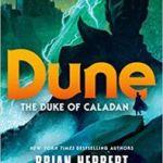Dune: The Duke Of Caladan (The Caladan Trilogy book 1) by Brian Herbert & Kevin J. Anderson (book review).