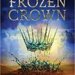 The Frozen Crown (Warrior Witch Duology book 1) by Greta Kelly (book review).