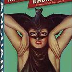 The Alluring Art Of Margaret Brundage by Stephen D. Korshak & J. David Spurlock (book review).