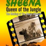 My Adventures With Sheena Queen Of The Jungle: The Making Of The Movie Sheena by Yoram Ben-Ami (film book review).