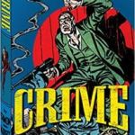 The Simon And Kirby Library: Crime by Joe Simon and Jack Kirby (graphic novel review).