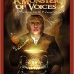 A Monster Of Voices: Speaking for H.P. Lovecraft by Robert H. Waugh (book review).