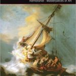 Rembrandt: Masterpieces Of Art by Susan Grange (book review).