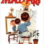 Mad Art by Mark Evanier (book review).