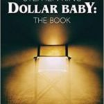 Stephen King: Dollar Baby: The Book by Anthony Northrup (book review).