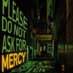 Please Do Not Ask For Mercy As A Refusal Often Offends by Paul Bassett Davies (book review).