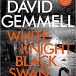 White Knight, Black Swan by David Gemmell (book review).