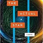 The Actual Star by Monica Byrne (SF book review)