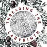 Threading The Labyrinth by Tiffani Angus (book review).