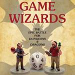 Game Wizards: The Epic Battle for Dungeons & Dragons (author interview).