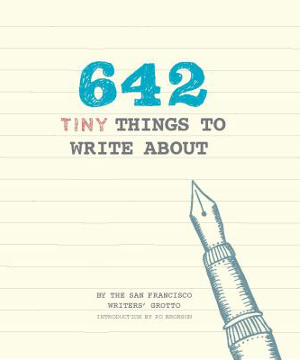 642 Tiny Things to Write About, San Francisco Writers Grotto