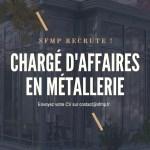 chargé d'affaire en métallerie offre d'emploi SFMP