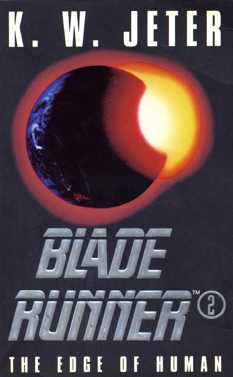Blade Runner 2 - The Edge of Human