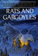 Rats & Gargoyles