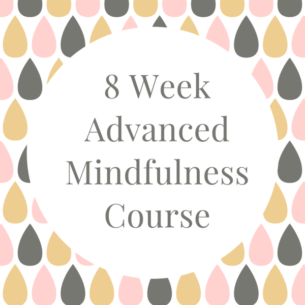 8 Week Advanced Mindfulness