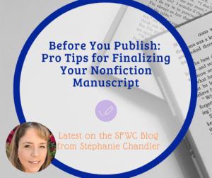 Before You Publish: Pro Tips for Finalizing Your Nonfiction Manuscript