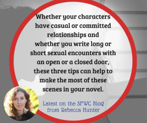 Three tips for writing better sex scenes-from romance author Rebecca Hunter
