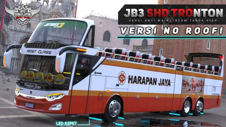 JB3 SHD Tronoton No Roof Mod for Bus Simulator Indonesia
