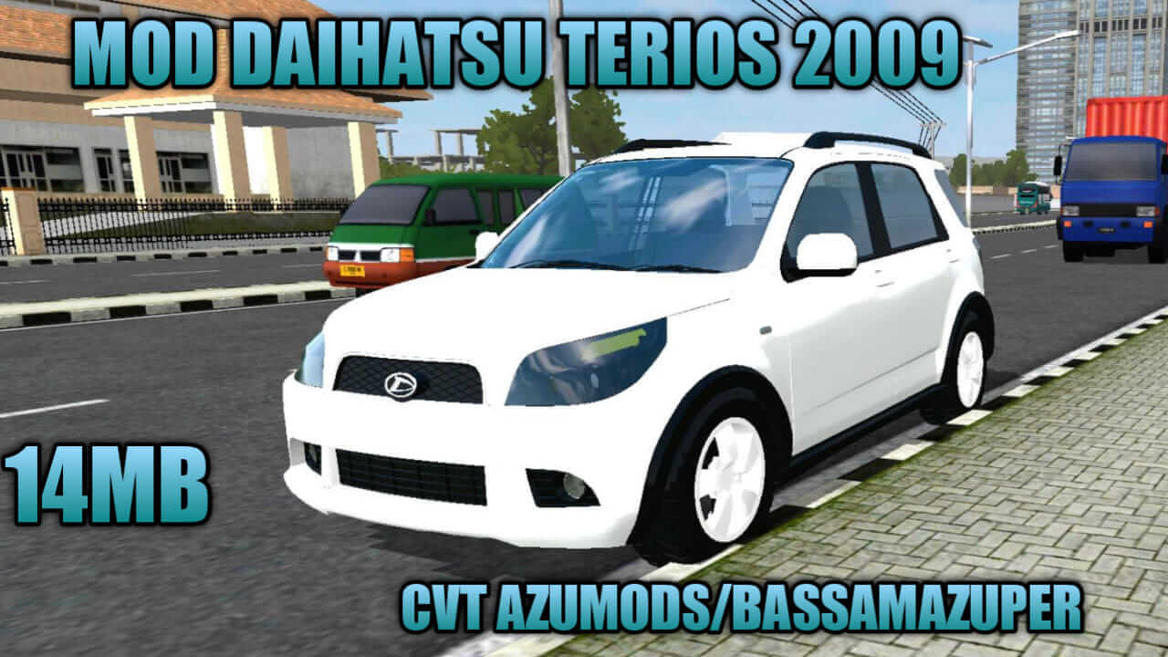 TERIOS 2009 TERIOS 2009 Car mod for bussid car mod