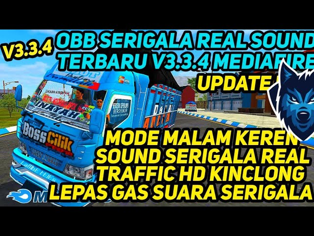BUSSID V3.3.4 Obb Mod: Sound Serigala Full Update Terbaru Support