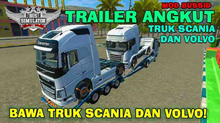 Mercy Actros Trailer Scania and Volvo Mod BUSSID