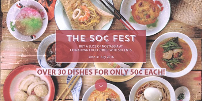 The 50 Cents Fest during Singapore Food Festival in July 2016