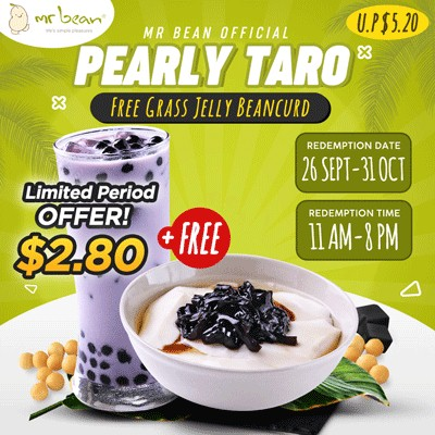 1 x Pearly Taro and get FREE 1 x Grass Jelly Beancurd for $2.80 ((U.P. $5.20) at Mr Bean via Qoo10