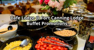Cafe Lodge @ Fort Canning Lodge: 1-for-1 Buffet Promotion
