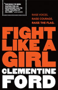 BOOK COVER Fight LIke A Girl Clem Ford