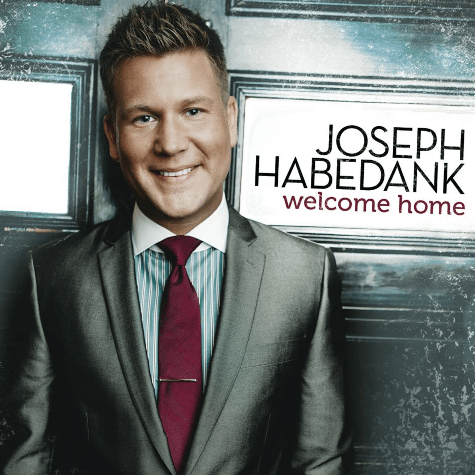 Joseph Habedank's Welcome Home on Daywind Records available today, Tuesday, July 22, 2014