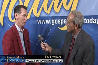 Tim Lovelace On Gospel Music Today