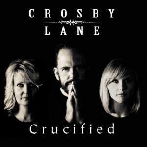 """""""Crucified"""" By Crosby Lane Added To GAC Line Up"""