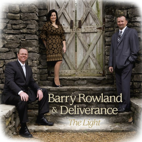 """Barry Rowland & Deliverance – """"The Light"""""""