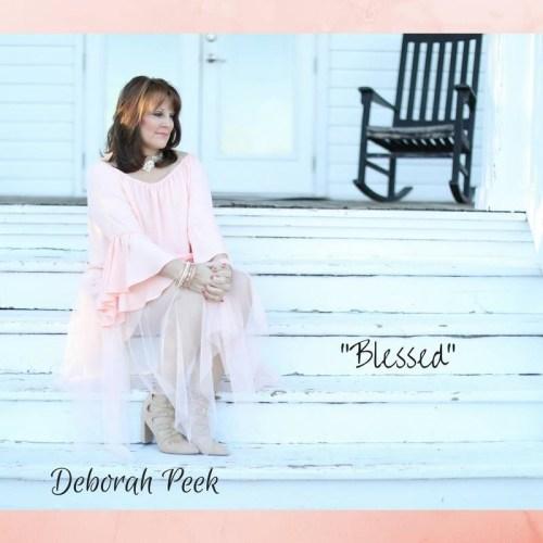 """Deborah Peek released """"Blessed"""""""