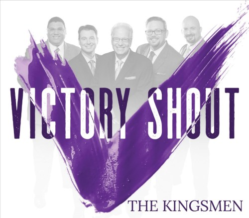 The Kingsmen's Victory Shout shares encouragement for the journey to Heaven