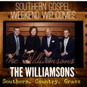 Williamsons at Southern Gospel weekend