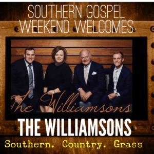 Williamsons at Southern Gospel weekend