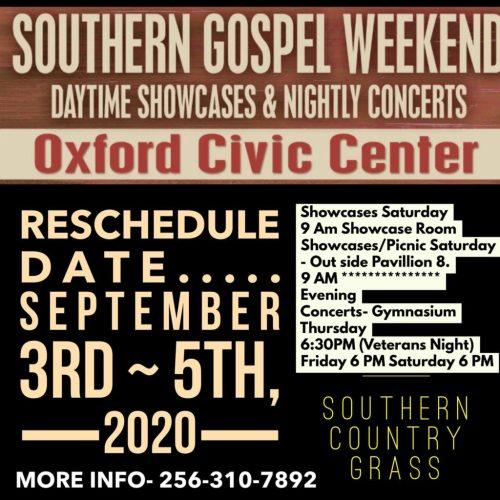 Southern gospel weekend Oxford Alabama rescheduled