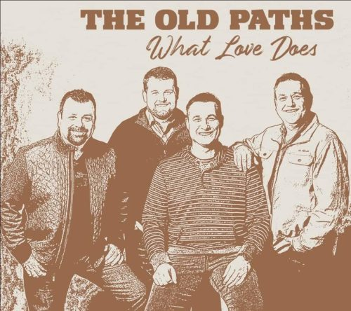 The Old Paths illustrate What Love Does on upcoming album