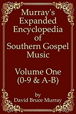 MusicScribe Publishing Releases Eight-Volume Edition of Murray's Expanded Encyclopedia of Southern Gospel Music