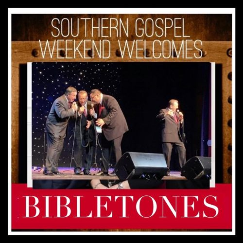 Southern Gospel Weekend Welcomes The Bibletones