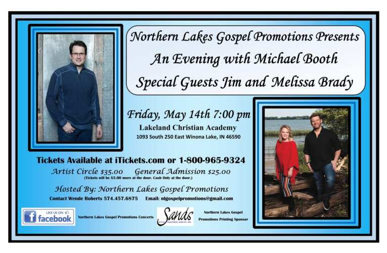 Northern Lakes Gospel Promotions 2021 Concert Series Welcomes Michael Booth of the Booth Brothers, along with Special Guests Jim and Melissa Brady