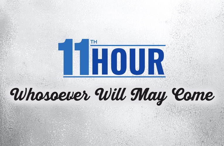 "11th Hour releases ""Whosoever Will May Come"" featuring Logan Smith"