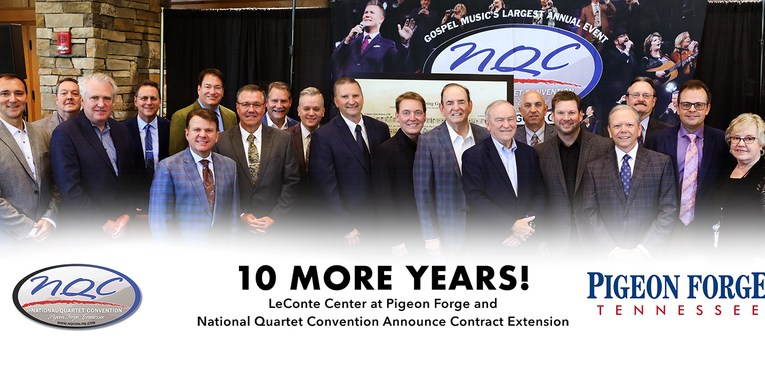 10 MORE YEARS! National Quartet Convention and LeConte Center at Pigeon Forge Announce Contract Extension